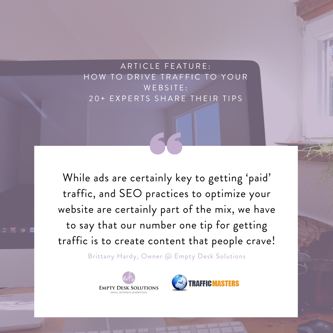 How to Drive Traffic to Your Website: 20+ Experts Share Their Tips from @trafficmasters