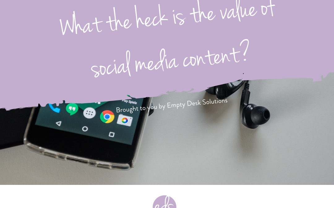 What the heck is the value of social media content? Stop asking about it's ROI. It's not a thing…