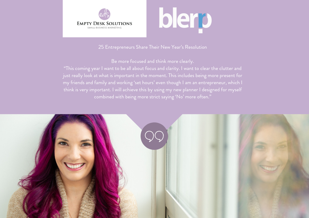 25 Entrepreneurs Share Their New Year's Resolution – Brittany on Blerp