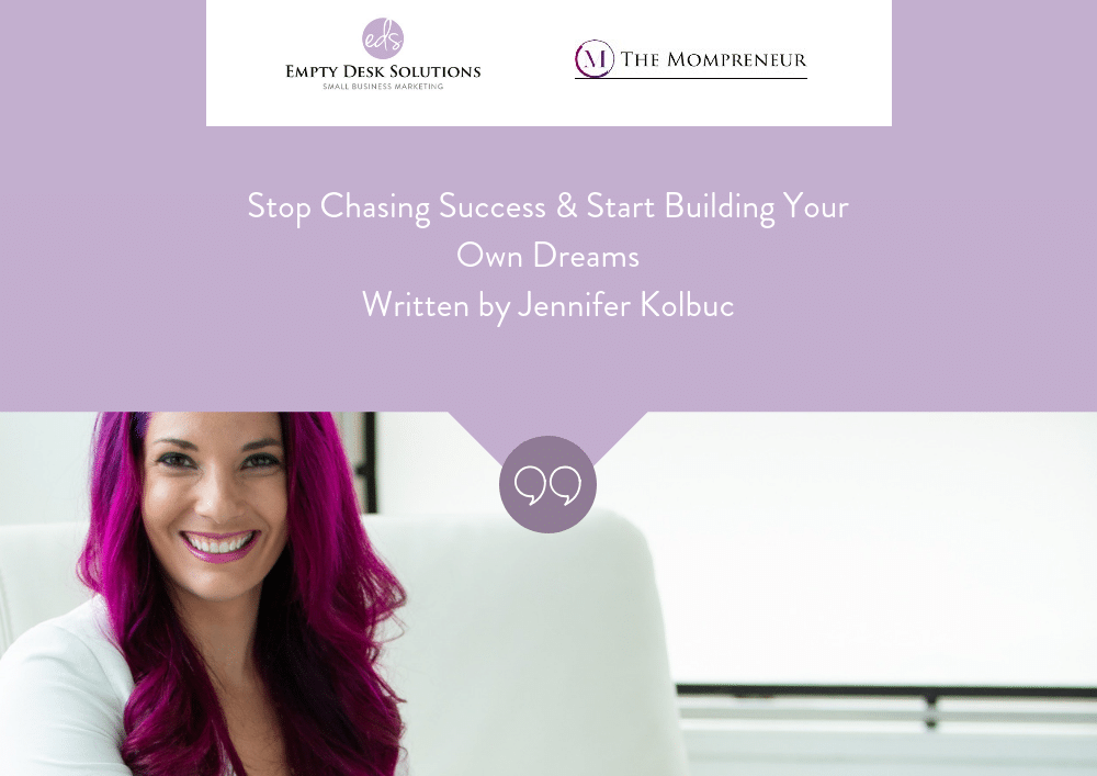 Stop Chasing Success & Start Building Your Own Dreams – Brittany on The Mompreneur