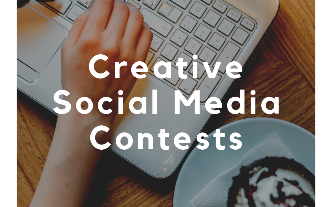 Creative Social Media Contests