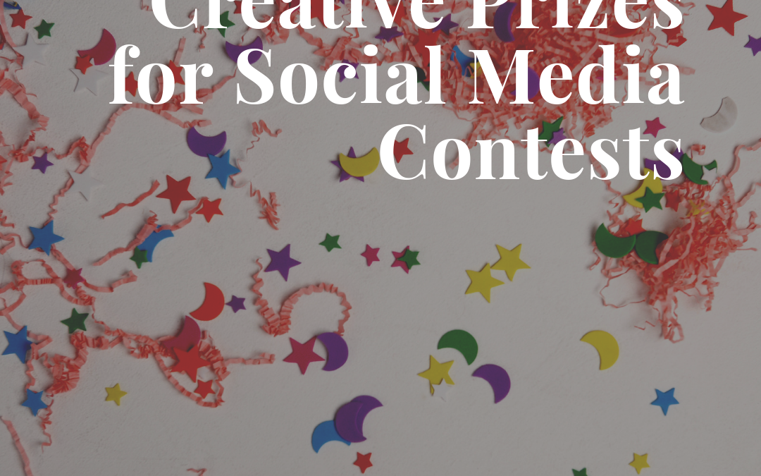 Creative Prizes for Social Media Contests