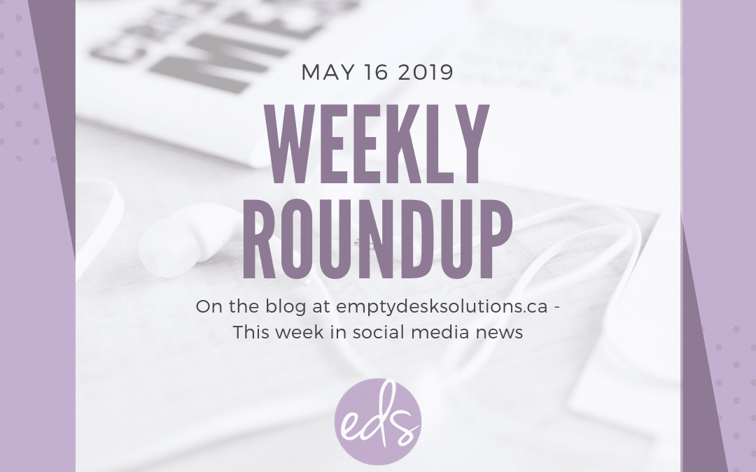 Weekly Round Up – May 16