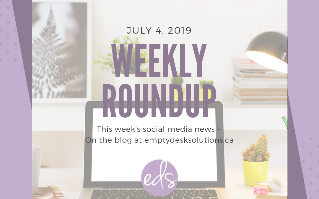 Weekly Round Up – July 4