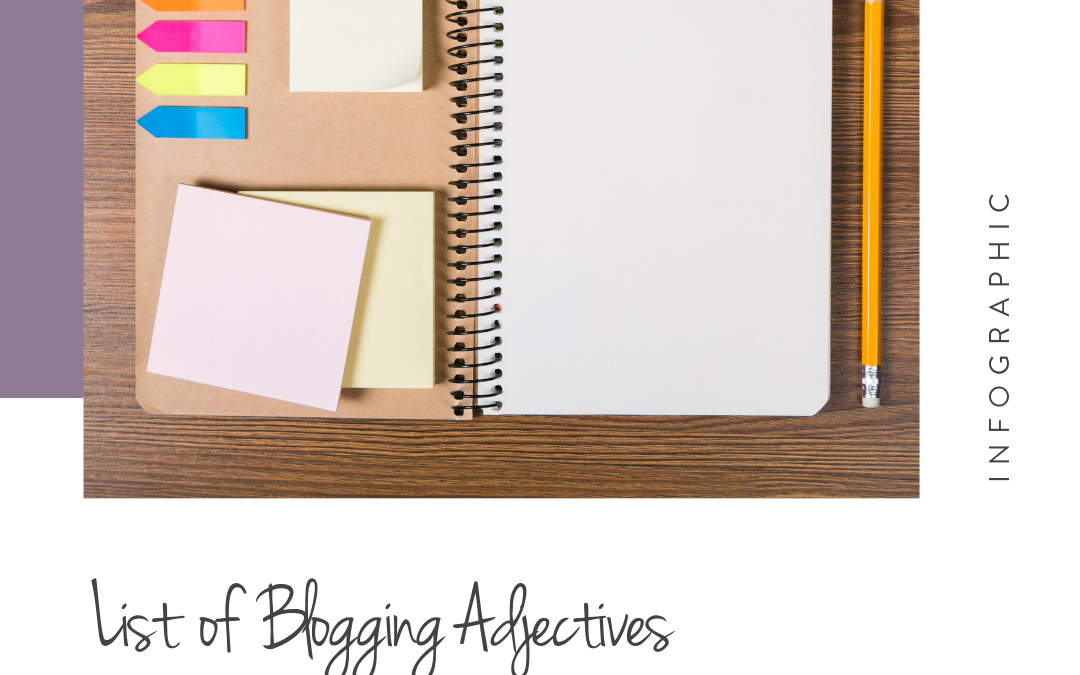 List of Blogging Adjectives [Infographic]