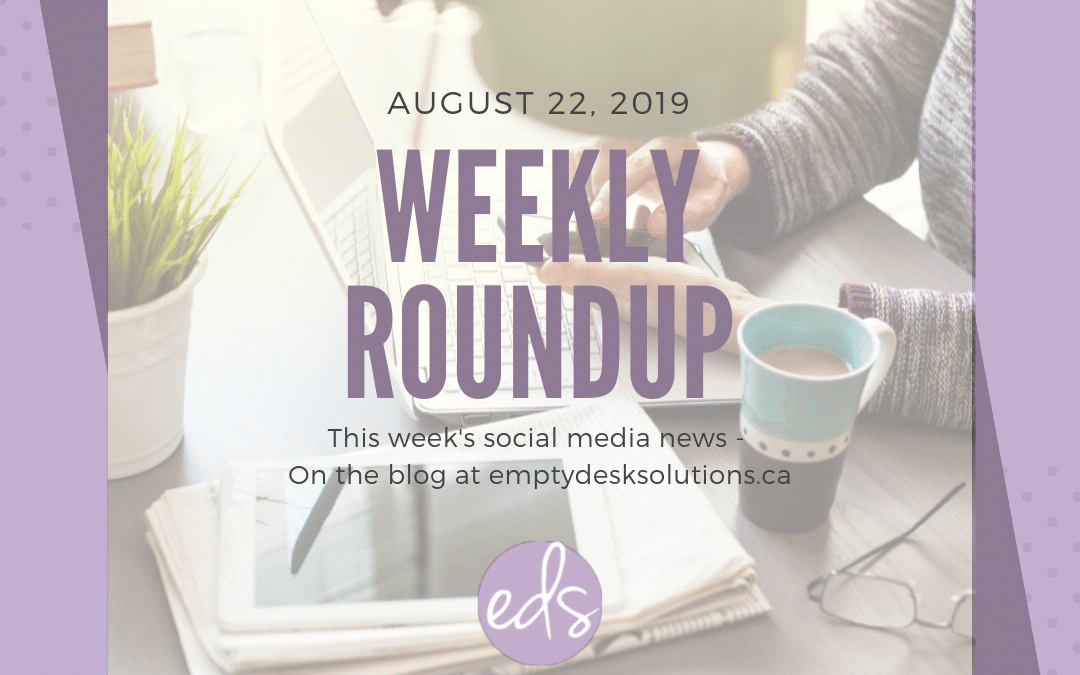 Weekly Round Up – August 22