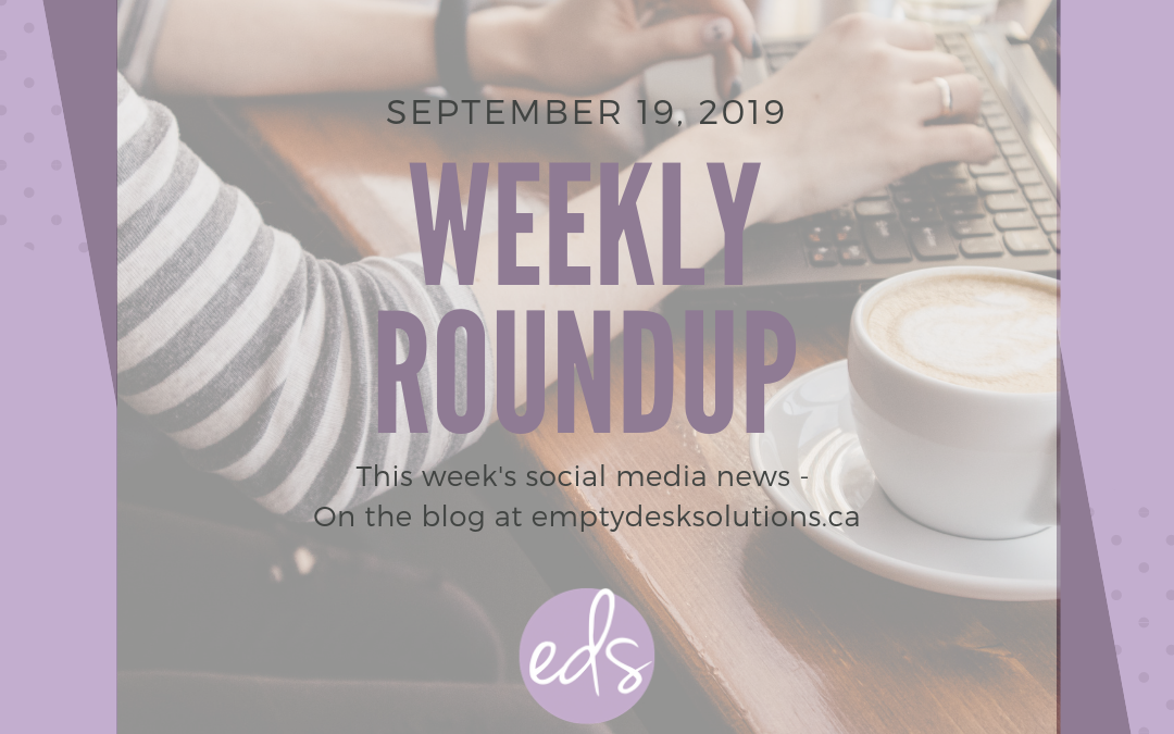 Weekly Round Up – September 19 2019