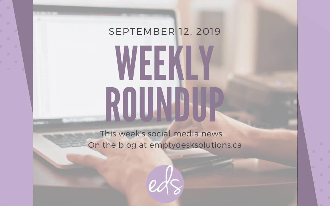 Weekly Round Up – September 12 2019