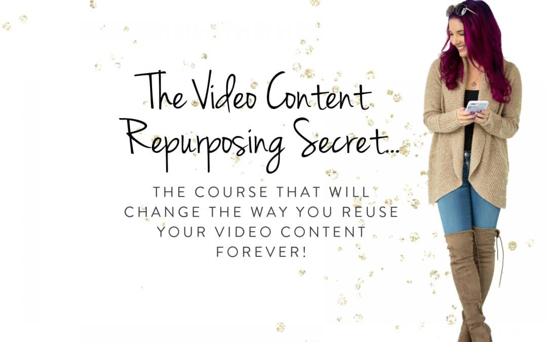 Repurpose Your Video Content – One piece to thirty pieces of content!