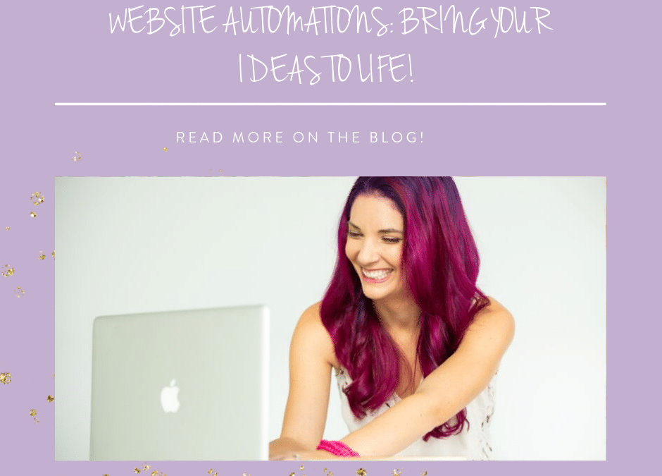 Website automations: bring your ideas to life!