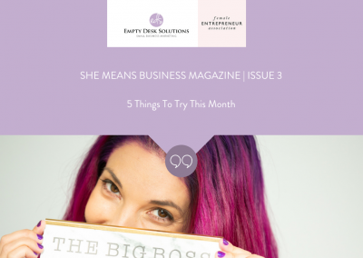 Brittany Hardy in Issue 3 of She Means Business Magazine, '5 Things To Try This Month'