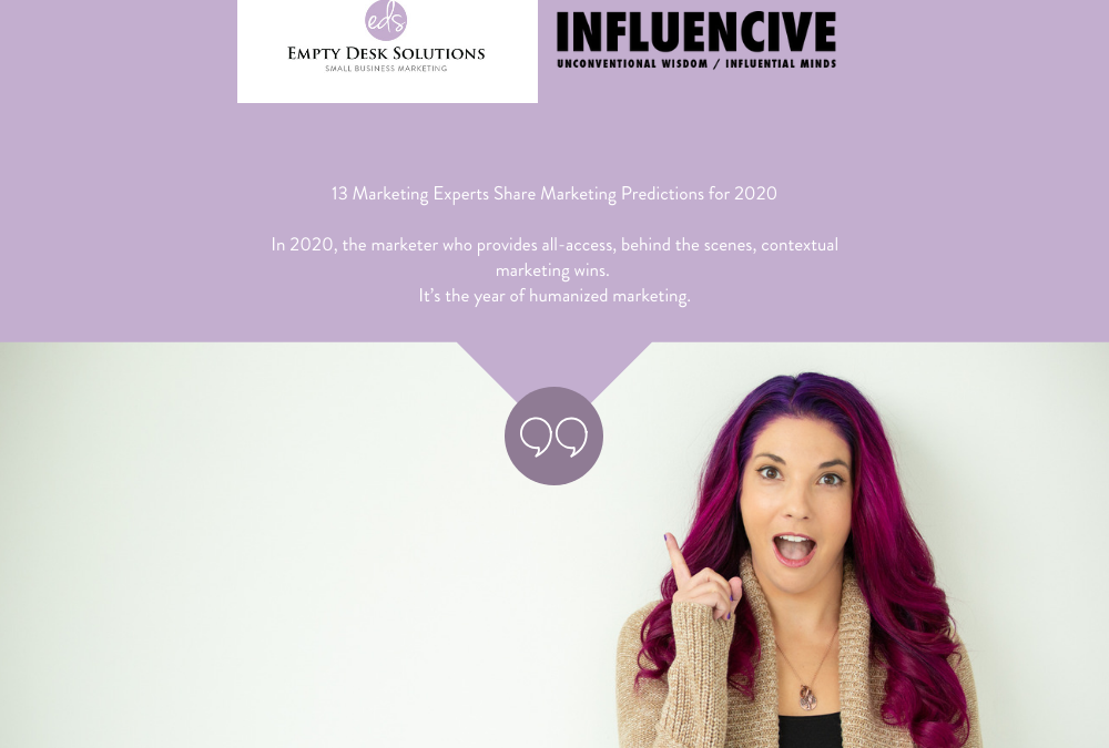 13 Marketing Experts Share Marketing Predictions for 2020 by Rachel Pedersen (Influencive)