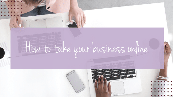 How to take your business online