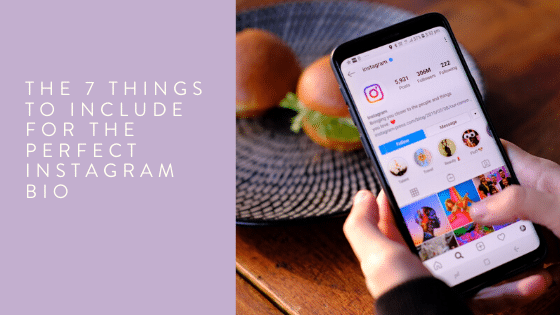 The 7 things to include for the perfect Instagram bio