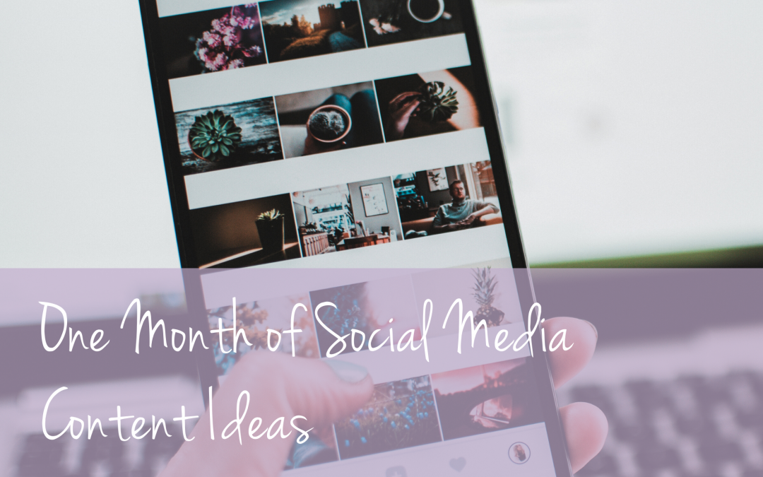 1 Month of Social Media Content Ideas